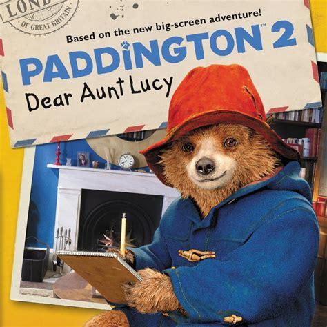 paddington 2 dear books paddington 2 dear macri paperback