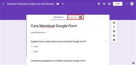membuat google form  kuisioner survey