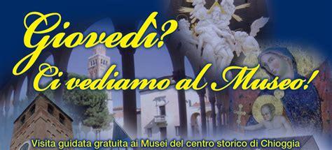 ufficio turistico sottomarina visita notturna gratuita al centro storico di chioggia
