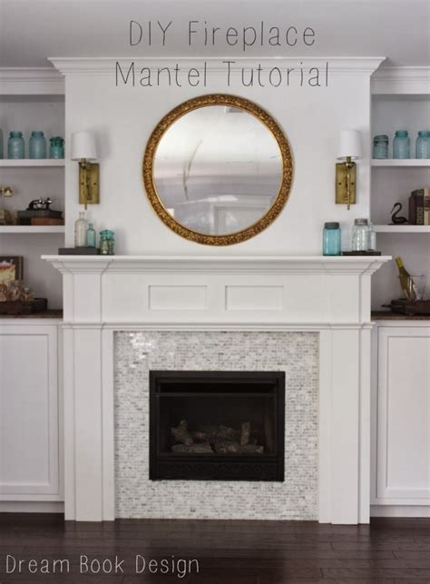 build your own fireplace surround diy fireplace mantel tutorial fireplace mantles mantle