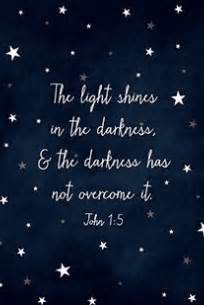 The Light Shines In The Darkness by Quot The Light Shines In The Darkness And The Darkness Has Not