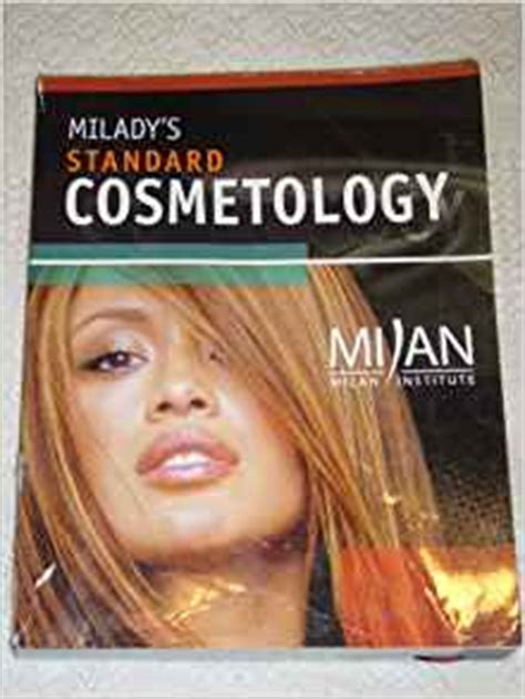 review milady standard cosmetology 2016 milday standard cosmetology review milady s standard cosmetology milan institute