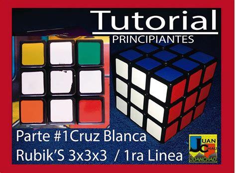 tutorial cubo di rubik 3x3x3 tutorial principiantes parte 1 cruz blanca cubo rubik s