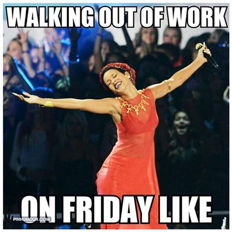 friday work meme 20 leaving work on friday memes that are totally true