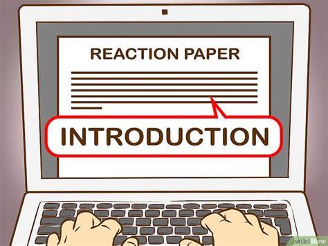 steps in writing a reaction paper een beoordelingsverslag schrijven wikihow