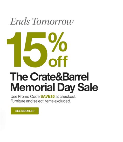 Furniture Crate Coupon by Ends Tomorrow 15 The Crate Barrel Memorial Day Sale Use Promo Code Save15 At Checkout