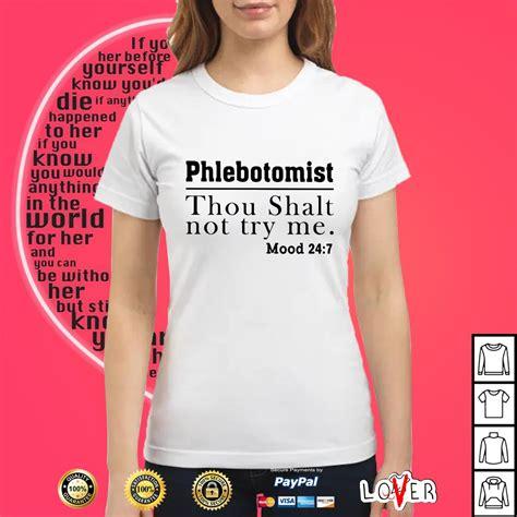 phlebotomist thou shalt    mood   shirt