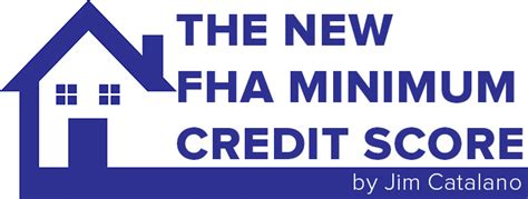 the new fha minimum credit score
