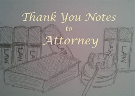Thank You Letter Lawyer how to write a thank you letter to a lawyer lawyer