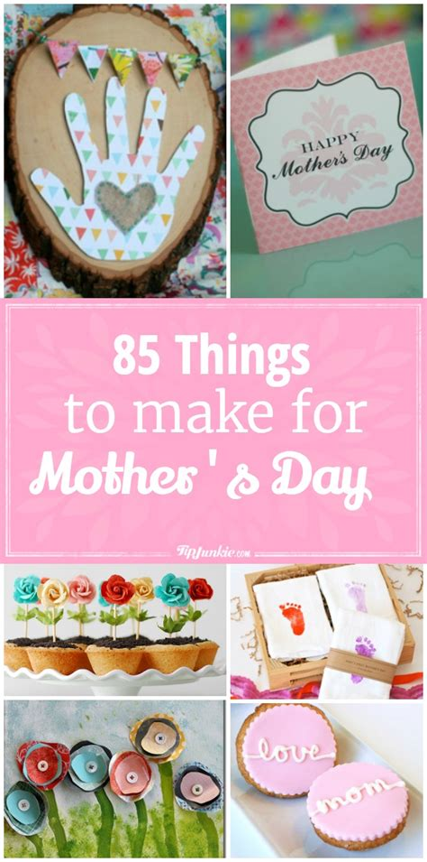 85 things to make for mother s day tip junkie