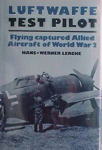 allied jet killers of world war 2 aircraft of the aces books luftwaffe test pilot flying captured allied aircraft of