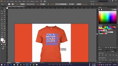 design t shirt adobe illustrator how to simply design t shirt design for teespring adobe
