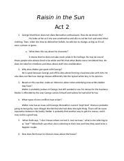 a raisin in the sun act 2 themes english 2b english home school academy page 1