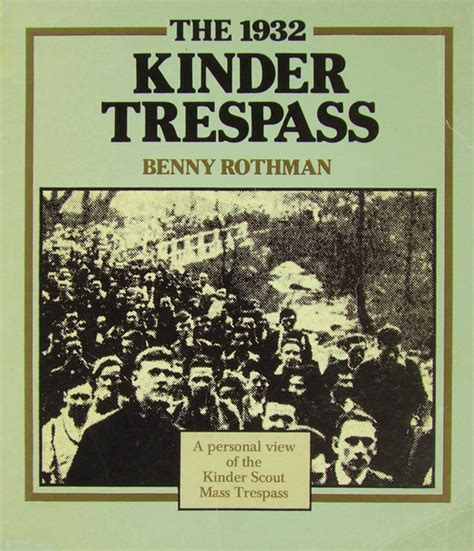 trespassing books kinder trespass benny rothman book
