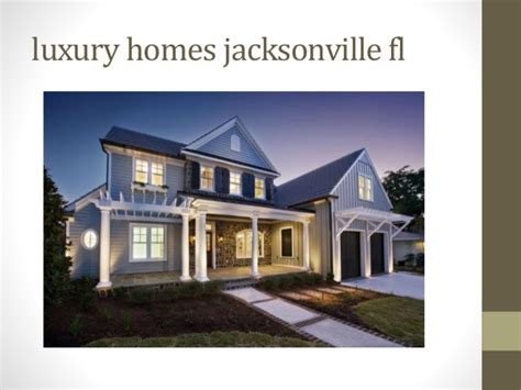 Services Of Luxury Homes Jacksonville Fl Ppt20th Luxury Home Builders Ta Fl