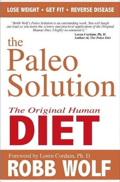 Pdf Paleo Solution Original Human Diet by Libro Quot The Paleo Solution The Original Human Diet Quot By