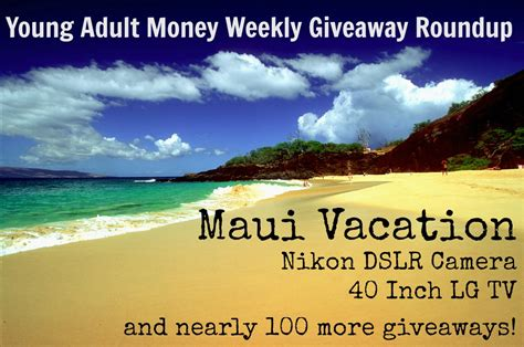 Vacation Giveaways 2014 - friday giveaway roundup young adult money