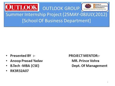 Mba Summer Internship Presentation Ppt by Outlook Summer Intern Ppt By Anoop Authorstream