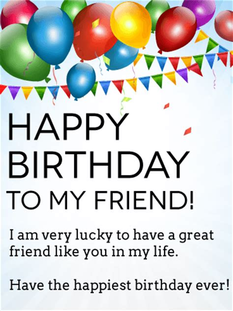 because you re my friend greeting card happy birthday i m lucky to have you happy birthday card for friends