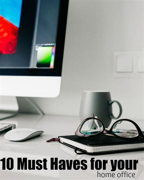 must have household items 10 must have items for your home office