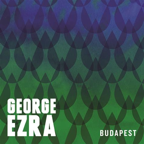 budapest george ezra http myuke ca music george ezra quot budapest quot 91x fm