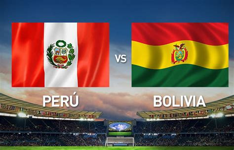 Peru Vs Peru Vs Bolivia Copa America Quarter Tv Times And