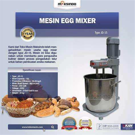 Blender Di Bali jual mesin egg mixer jd 15 di bali toko mesin maksindo
