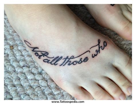 Tattoo Quotes On Foot Tumblr | quotes foot tattoos quotesgram
