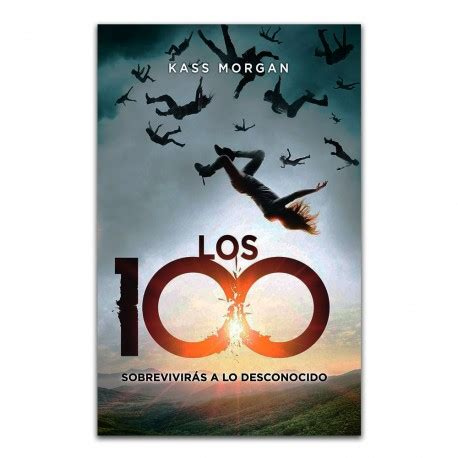 libro los 100 comprar libro los 100 sobrevivir 225 s a lo desconocido