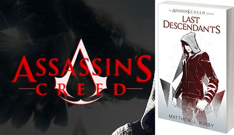 libro last descendants an assassins ubisoft prepara una serie de libros de assassin s creed