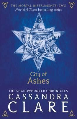 The Mortal Instruments City Of Ashes Clare the mortal instruments 2 city of ashes clare