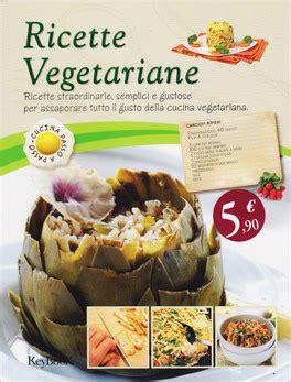 ricette cucina vegetariana semplici ricette vegetariane