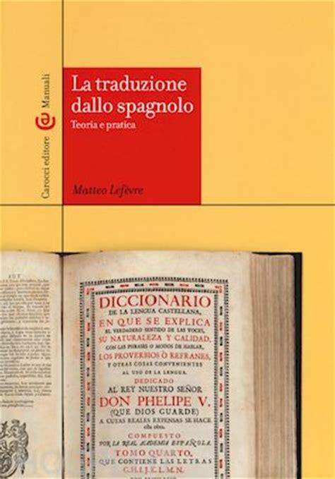libreria in spagnolo la traduzione dallo spagnolo lefevre matteo carocci