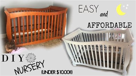 Diy Crib To Toddler Bed Diy Nursery Crib On A Budget 10 00 Vlog