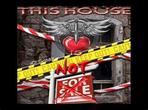 this house is not for sale this house is not for sale bon jovi 2016 youtube