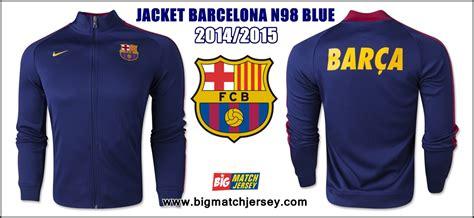 Nike Trainer Biru jaket barcelona n98 blue 2014 2015 big match jersey