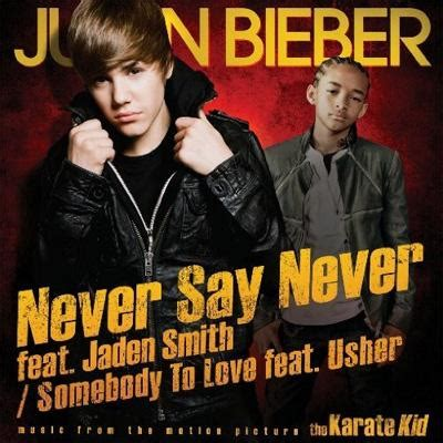 justin bieber never say never japaneseclassjp never say never feat jaden smith somebody to love feat