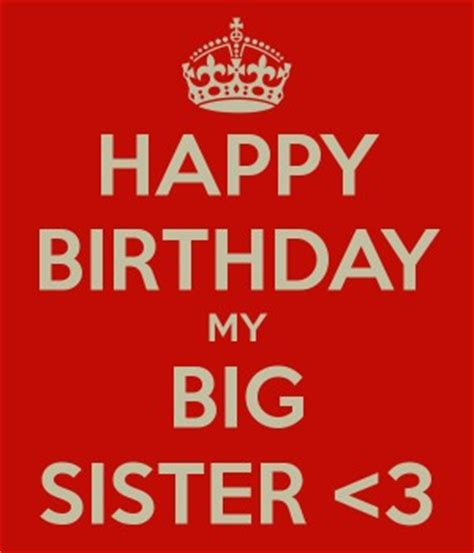 Birthday Quotes For Big From Big Sister Birthday Quotes Quotesgram