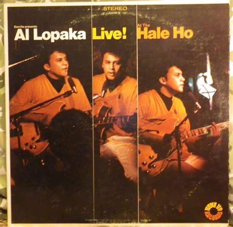 Honolulu Records Quot Al Lopaka Live At The Hale Ho Quot By Al Lopaka Honolulu