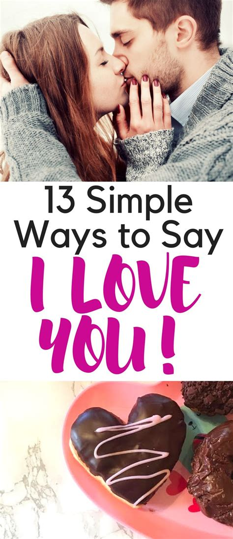 50 ways to say i you valentines day gifts for or valentines day gifts for him boyfriend or husband books 13 simple ways to say quot i you quot to him show your
