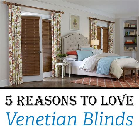 5 reasons why olive comes in different colors 5 reasons to venetian blinds 1 easy to operate 2 light and privacy 3 insulation