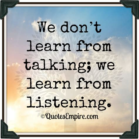 5 Donts When Talking by We Learn From Listening Quotes Empire