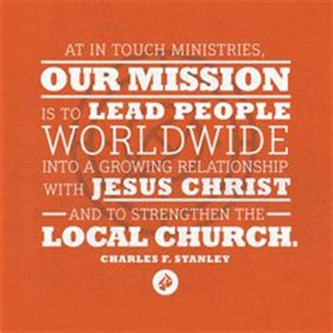 stanley mission statement 1000 images about in touch ministries on
