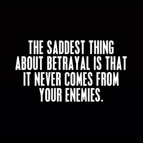 The Thing About Company by Quotes About Lying And Betrayal Quotesgram