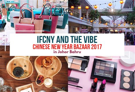 new year bazaar malaysia ifcny and the vibe new year bazaar 2017 in johor