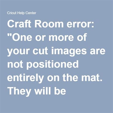 cricut craft room troubleshooting craft room error quot one or more of your cut images are not