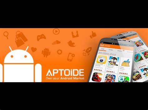 aptoide why instalar aptoide y descarga aplicaciones de pago gratis