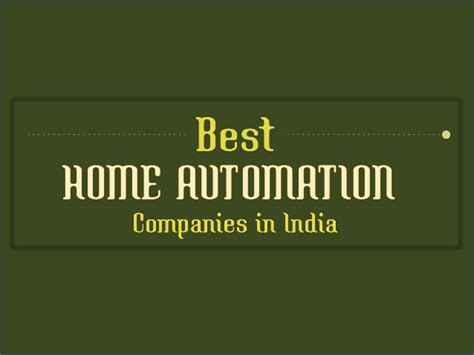 home automation companies best home automation companies in india