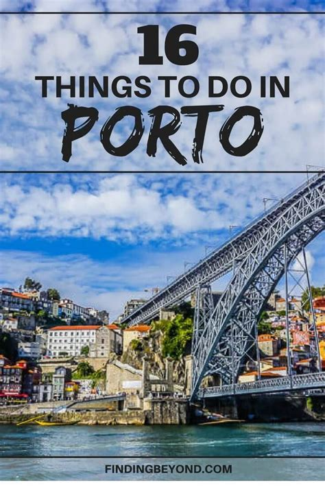 porto what to do 16 best things must dos to do in porto europe travel