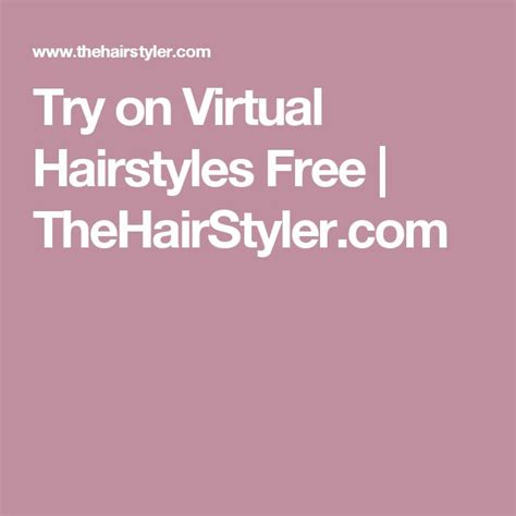 Thehairstyler Hairstyler Free by Best 25 Hairstyles Free Ideas On